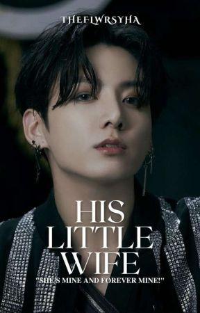 HIS LITTLE WIFE + 전정국 by flwrjin_