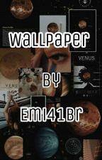 Wallpaper  by Emi41Br