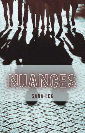 Nuances (Novels & Prompts ) by sanaeck