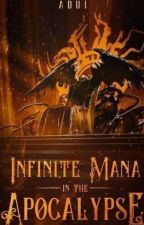 Infinite Mana In The Apocalypse by Bexaat