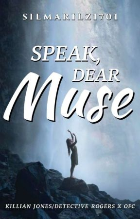 Speak, Dear Muse [ Once Upon a Time ] by Silmarilz1701