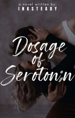 Dosage of Serotonin by inksteady