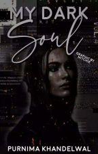 My Dark Soul by awsmpuri
