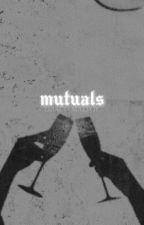 MUTUALS ─ d malfoy. by sslyth