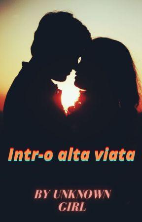 Intr-o alta viața ! by Alexcsiya
