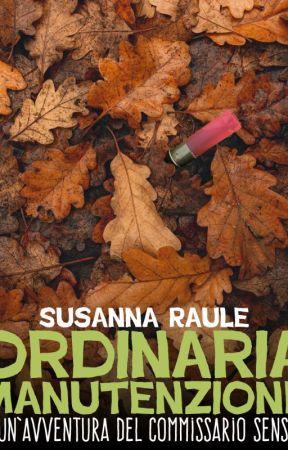 Ordinaria manutenzione by SusannaRaule