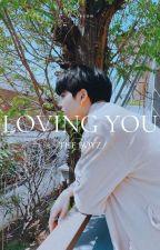Loving You || The Boyz by j_uyeon