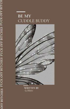 be my cuddle buddy ⊹  by -LeMin-