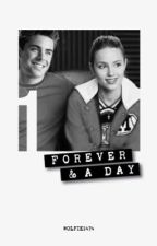 Forever And A Day || Season 1 || Quinn Fabray by Wolfie1474