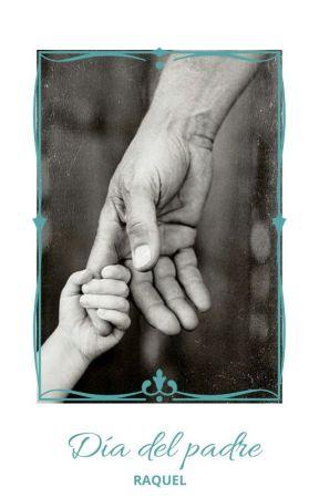 Día del padre by raquelferla79