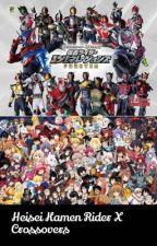 Heisei Kamen Rider X Crossover  by Sergil1612