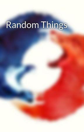 Random Things by EnderWorks