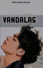 VANDALAS by Melvi_iii