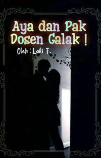 Aya dan Pak Dosen Galak! cover
