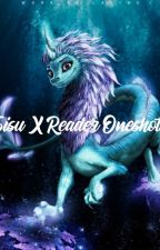 Raya and the last Dragon: Sisu X reader Oneshots! by Disneylover901