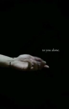 TO YOU ALONE; DWT by astraverses