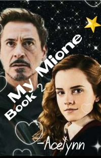 My Mione ⭐ Book 2 [Hermione Granger Fanfic] cover
