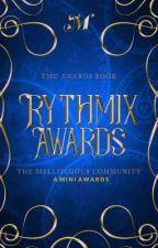 RYTHMIX AWARDS : An exclusive mini awards by Themellifluous-