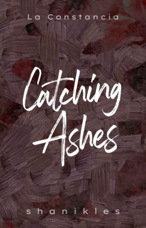 Catching Ashes by shanikles