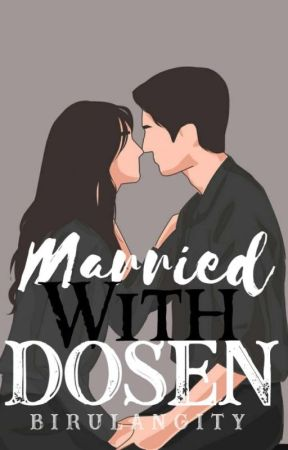Married With DOSEN by Chrynkady