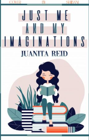 Just ME and My Imaginations by Nita_Reid