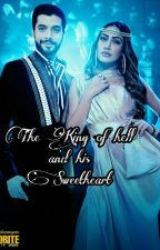 The King Of Hell And His Sweetheart  ( Vani ff )  by hearty_vani_writes
