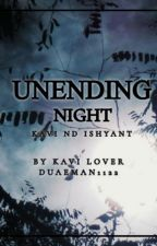 UNENDING NIGHT द्वारा duaeman1122