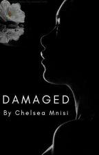 damaged by chels_mvuleni
