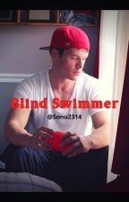 Blind Swimmer by Sonu2314
