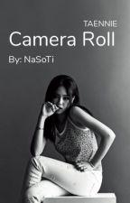 Camera Roll 📸 | TAENNIE ✔ by NaSoTi