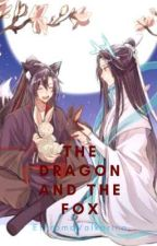 [MDZS] The Dragon and the Fox by EthromaValkarino