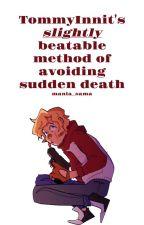 tommyinnit's slightly beatable method of avoiding sudden death by mania_sama