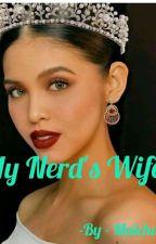 My Nerd's Wife by MaiChard1