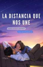 La distancia que nos une by jxvach