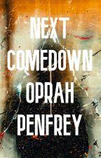Next Comedown (Book 1, the Comedown Series)  by cestoryteller