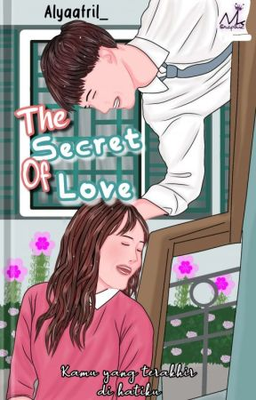 The Secret Of Love[Fast Update] by alyaafril_