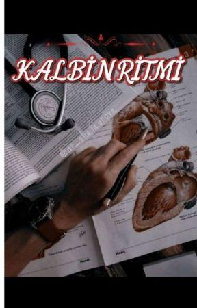 KALBİN RİTMİ (TAMAMLANDI)  by Mihrimah0909