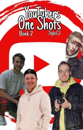 Youtubers~ One shots~ by StylesCS