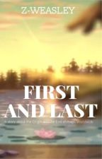 First And Last || A Winx Club FanFiction by Z-Weasley