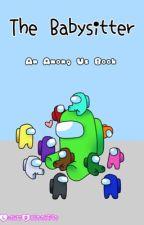 The Babysitter  by LuckyBaton6590