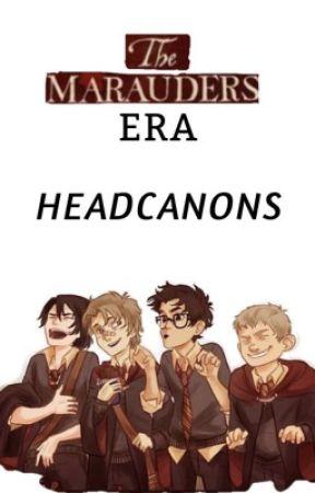 Marauders Era Headcanons by marymacdonaldily
