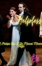Helpless - A Phillipa Soo X Lin Manuel Miranda Fanfic by Pippaminroll