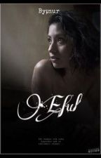 •Eful• by nurwqw