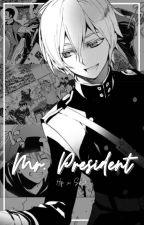 Mr. President // Haikyuu x SK8 the Infinity by alexaltayo
