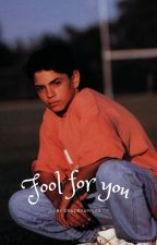 Fool for you \\Benny Rodriguez by deadbyapples