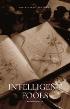 Intelligent Fools~ Christopher Lightwood {1} by meadowdaydream