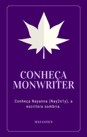 NYAHHHNNN #CONHEÇAMONWRITER by mxfanfics