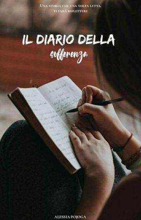 Il diario della sofferenza by PojogaAlessiaIt