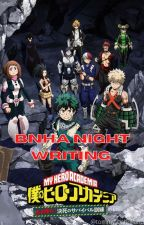 bnha night writing collection [SFW] by tommy_baholland
