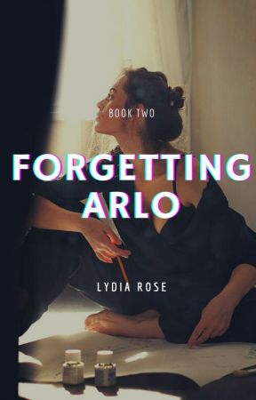 2.2   Forgetting Arlo REWRITE by littletroublemaker_